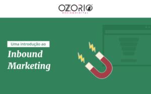Uma introdução ao Inbound Marketing
