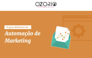 O guia definitivo da Automação de Marketing